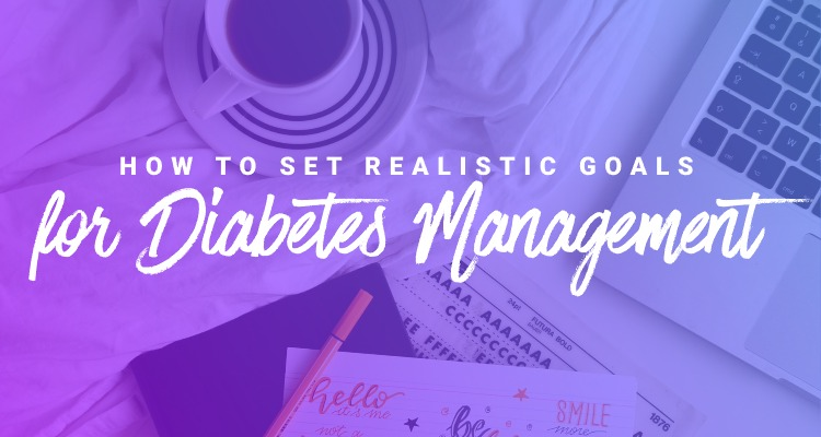 How to set realistic diabetes self-management goals