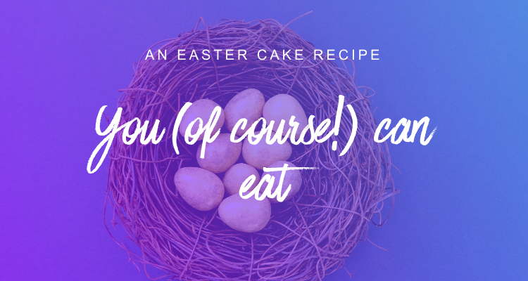 An easter cake recipe you (of course!) can eat header