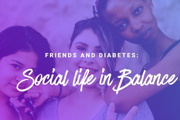 Friends and Diabetes: Social life in Balance