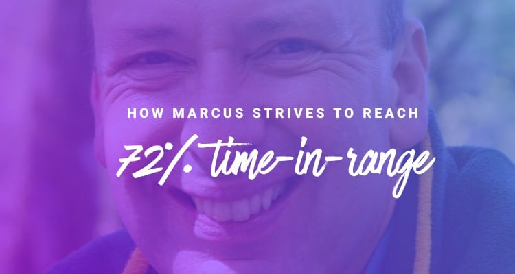 how marcus strives to reach time-in-range