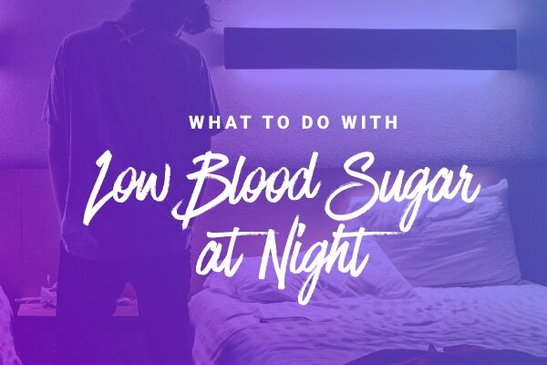 low blood sugar at night header