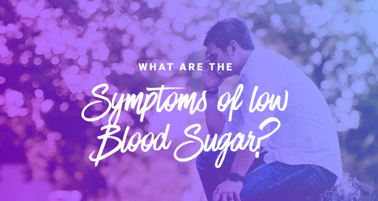 what are the symptoms of low blood sugar