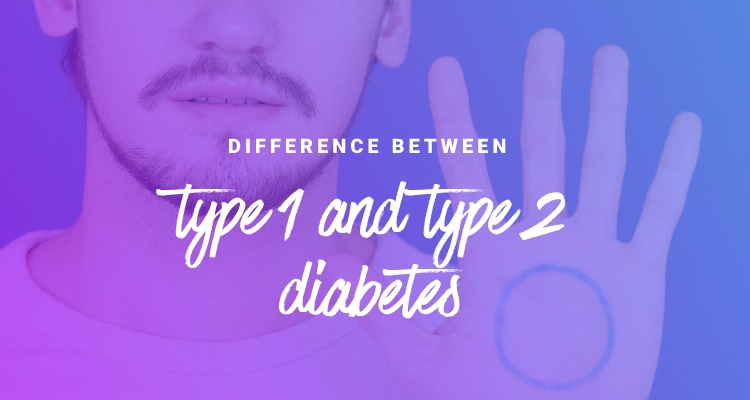 what is the difference between type 1 and type 2 diabetes